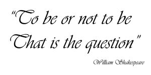 Shakespearean Quote souvenir, To Be or Not to Be by William Shakespeare